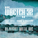 Alright With Me (Radio Edit) feat.Anne-Marie,PRGRSHN/Wretch 32