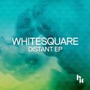 Distant EP/Whitesquare