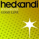 Good Life/Wishbone