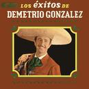 Los Éxitos de Demetrio González/Demetrio González