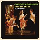 15 de Sus Éxitos en Sus 25 Años/Chucho Rodríguez