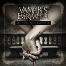 Kiss the Sun Goodbye/Vampires Everywhere!