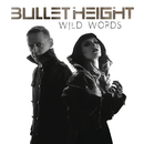 Wild Words/Bullet Height