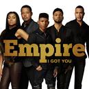 I Got You( feat.Jussie Smollett & Yazz & Serayah)/Empire Cast