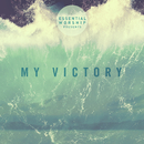 My Victory - EP/Essential Worship