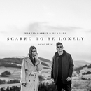 Scared to Be Lonely (Acoustic Version)/Martin Garrix & Dua Lipa