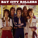 Anthology ('71-'81)/Bay City Rollers