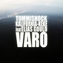 Varo feat.Elias Gould/Tommishock