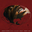 East Coast feat.Remy Ma/A$AP Ferg