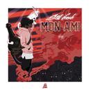 Mon ami/Still Fresh