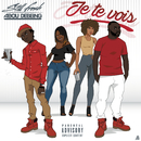 Je te vois( feat.Abou Debeing)/Still Fresh