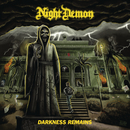 Darkness Remains (Deluxe Edition)/Night Demon