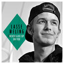 Never Give Up On You/Lasse Meling