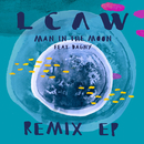 Man in the Moon (Remixes) feat.Dagny/LCAW