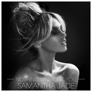 Nothing Without You/Samantha Jade