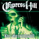 Dr. Greenthumb EP/CYPRESS HILL