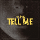 Tell Me/Vinne