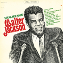 Speak Her Name (Expanded)/Walter Jackson