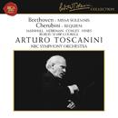 Beethoven: Missa Solemnis, Op. 123 - Cherubini: Requiem Mass No. 1 in C Minor/Arturo Toscanini