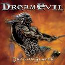 Dragonslayer/Dream Evil