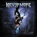 Dead Heart In a Dead World/Nevermore