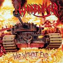 War Without End/Warbringer