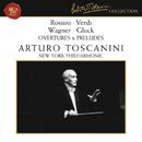 Rossini - Verdi - Wagner - Gluck: Overtures & Preludes/Arturo Toscanini