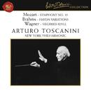 Mozart: Symphony No. 35 in D Major, K. 385 - Brahms: Haydn Variations, Op. 56a - Wagner: Siegfried Idyll/Arturo Toscanini