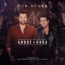 Por Vocês (Ao Vivo)/André & Kadu