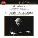 Mendelssohn: A Midsummer Night's Dream, Op. 61 - Berlioz: Romeo et Juliette, Op. 17 (Excerpt)/Arturo Toscanini
