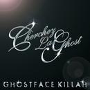 Cherchez LaGhost/Ghostface Killah