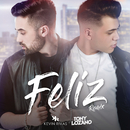 Feliz (Remix)/Kevin Rivas, Tony Lozano