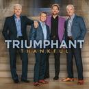 Thankful/Triumphant