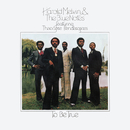 To Be True (Expanded Edition) feat.Teddy Pendergrass/Harold Melvin & The Blue Notes