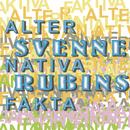 Alternativa fakta/Svenne Rubins