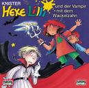 Und der Vampir mit dem Wackelzahn/Hexe Lilli
