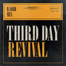 Revival (Radio Mix)/Third Day
