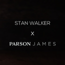 Tennessee Whiskey/Stan Walker & Parson James