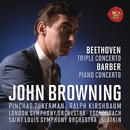 Beethoven: Concerto for Piano, Violin, Cello and Orchestra, Op.56 & Barber: Concerto for Piano and Orchestra, Op. 38/John Browning