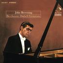 Beethoven: Diabelli Variations, Op. 120/John Browning