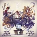 Weak (Stay Strong Mix) feat.Louisa Johnson/AJR