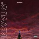 Kevvuo'/Rocco Hunt