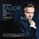 Od Kofty... Do Korcza Vol. 1/Michal Bajor