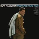 You Can Have Her/Roy Hamilton