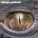 Rodrigo Y Gabriela (10th Anniversary Edition)/Rodrigo y Gabriela