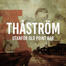 Old Point Bar/Thåström
