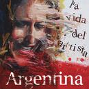 La Vida del Artista/Argentina