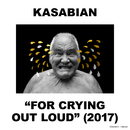For Crying Out Loud (Deluxe)/Kasabian