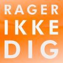 Rager Ikke Dig/Amanda