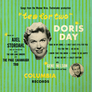 Tea For Two/Doris Day with Gene Nelson, Axel Stordahl and His Orchestra and The Page Cavanaugh Trio